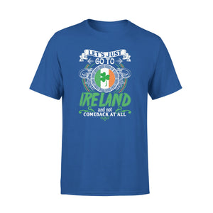 Mens Cotton Crew Neck T-Shirt - LetS Just Go To Ireland 01