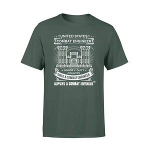 Once A Combat Engineer, Always A Combat Engineer T-Shirt