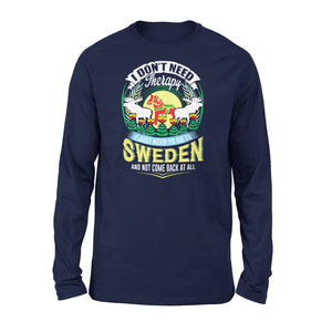 Mens Cotton Long Sleeve T-Shirt - I Just Need To Go To Sweden