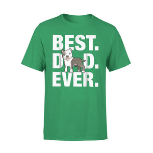 Best American Pitbull Dad Ever T-Shirt