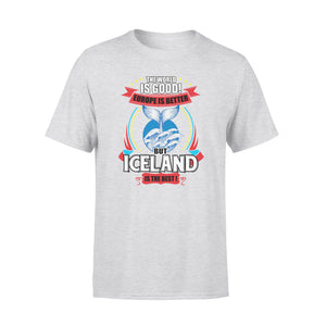 Iceland Is The Best 01 T-Shirt