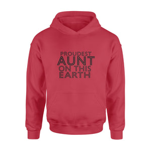 Proudest Aunt On This Earth Family Hoodie