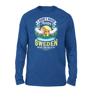 I Just Need To Go To Sweden