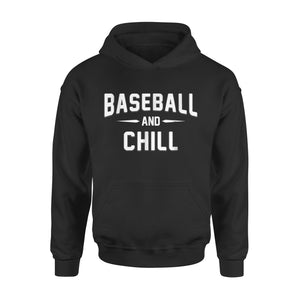 Baseball And Chill Hoodie