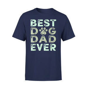 Best Dog Dad Ever 05 T-Shirt
