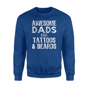 Awesome Dads Have Beards And Tattoos Sweatshirt