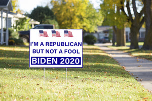 Republicans For Biden Yard Sign #Election2020