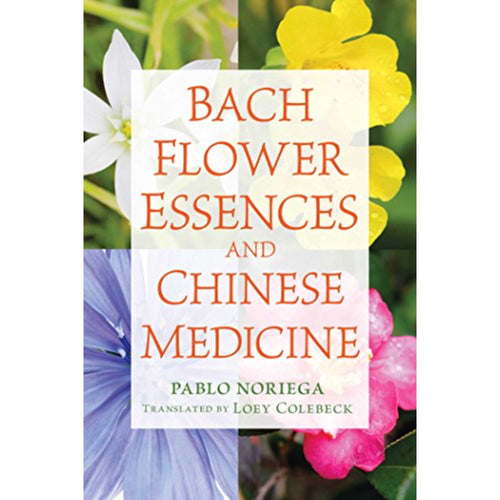 Book ~ Bach Flower Essences and Chinese Medicine ~ Align Your Vibe
