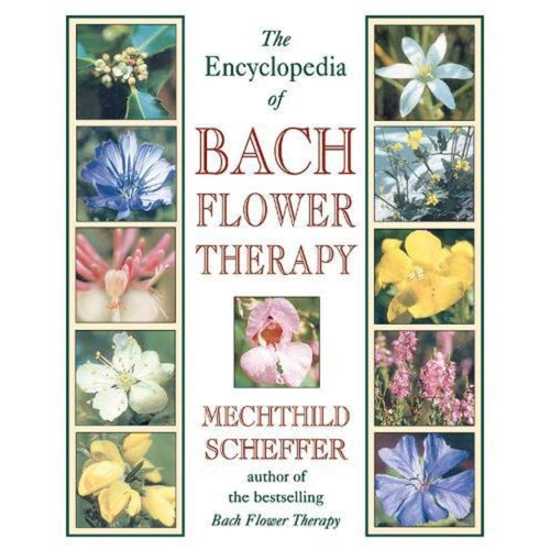 Book ~ Encyclopedia of Bach Flower Therapy ~ Align Your Vibe