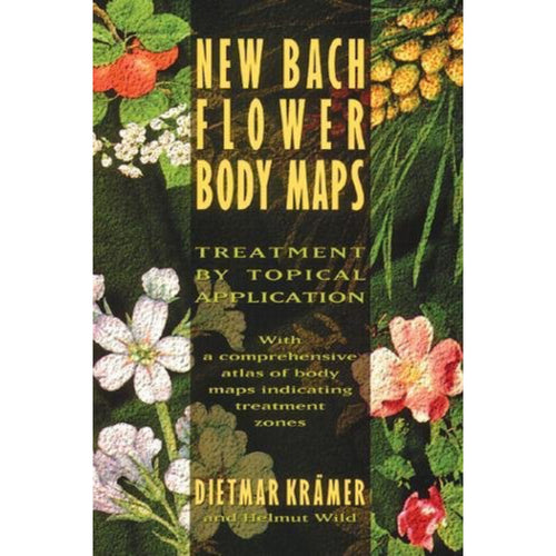 Book ~ New Bach Flower Body Maps ~ Align Your Vibe