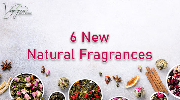 6 New Natural Fragrance Oils