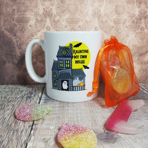 'Haunting My Own House' Mug + vegan sweet bag