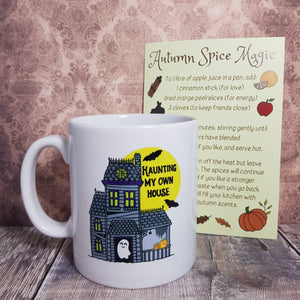'Haunting My Own House' Mug + Autumn Spice Magic recipe card