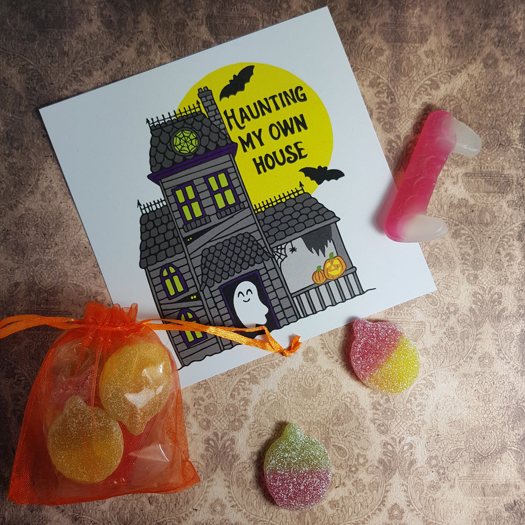 'Haunting My Own House' Print + vegan sweets bag