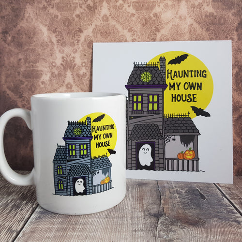 'Haunting My Own House' Mug + Print