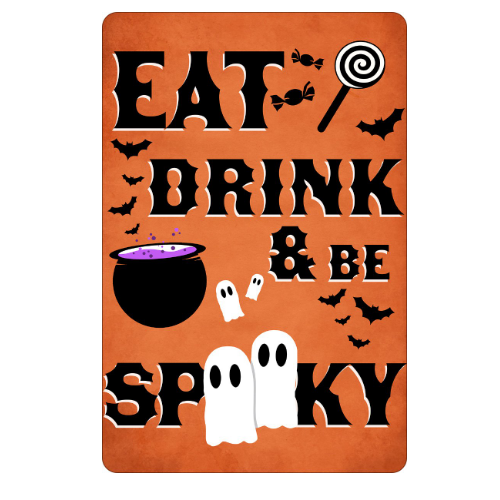 'Eat Drink and be Spooky' Mini Tin Sign