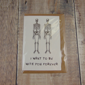 I Want To Be With You Forever Greeting Card