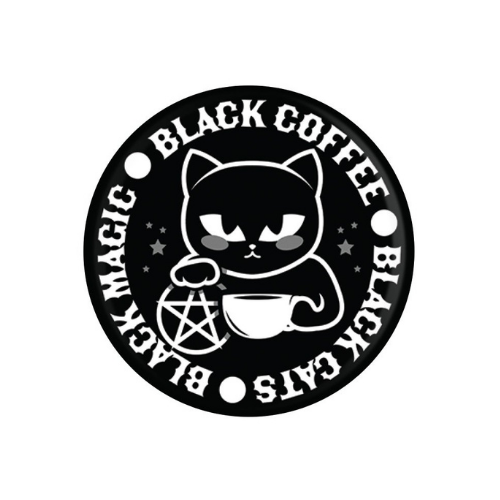 'Black Cats, Black Magic, Black Coffee' Badge