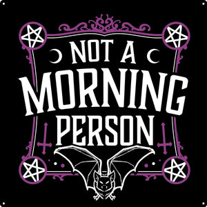 'Not a Morning Person' Large Tin Sign