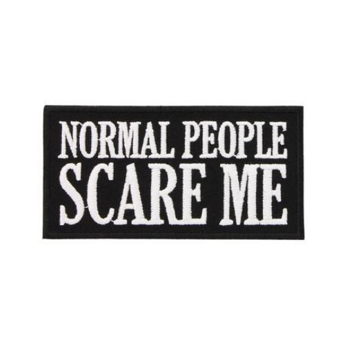 'Normal People Scare Me' Patch