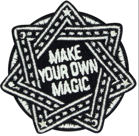 'Make Your Own Magic' Patch