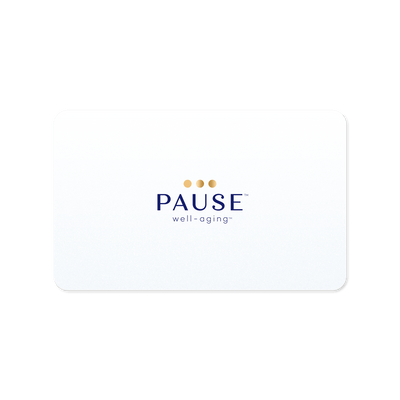 The Pause E-Gift Card - Pause Well-Aging