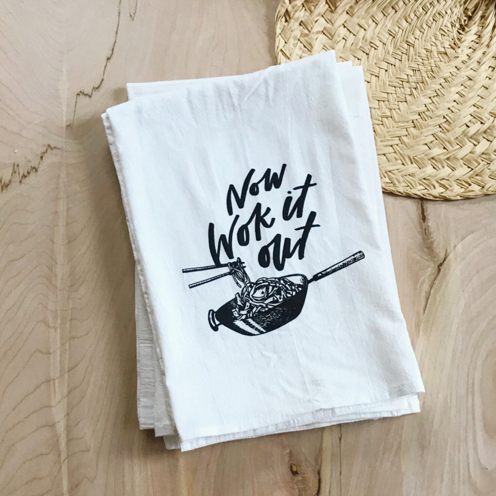 Now Wok It Out - Flour Sack Towel
