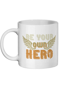 [personalised_mug]Be Your Own Hero Custom Coffee Mug - status mugs