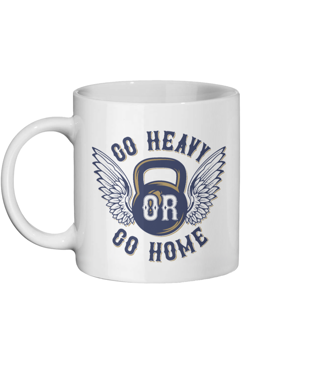 [personalised_mug]Go Heavy Or Go Home Gym-Personalised Mug - status mugs
