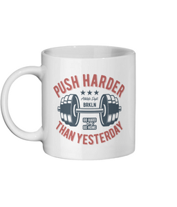 [personalised_mug]Push Harder Than Yesterday Gym Mug - status mugs