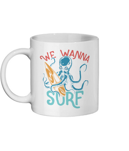 [personalised_mug]We Wanna Surf Personalised Mug - status mugs