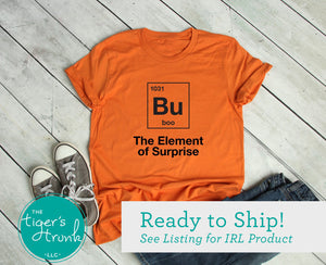 Bu The Element of Surprise Halloween tee