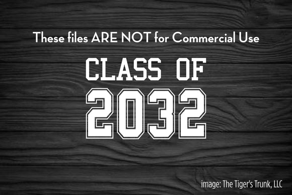 Class of 2032 cutting file package (SVG, DXF, JPG, GSP, PDF, PNG)