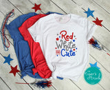 Red White and Cute Patriotic 4th of July tee
