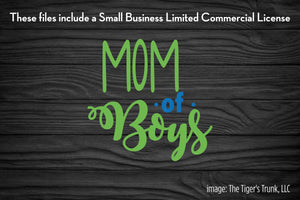 Mom of Boys cutting file package (SVG, DXF, JPG, GSP, PDF, PNG)