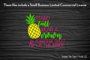 Stand Tall Wear a Crown and Always Be Sweet on the Inside cutting file package (SVG, DXF, JPG, GSP, PDF, PNG)