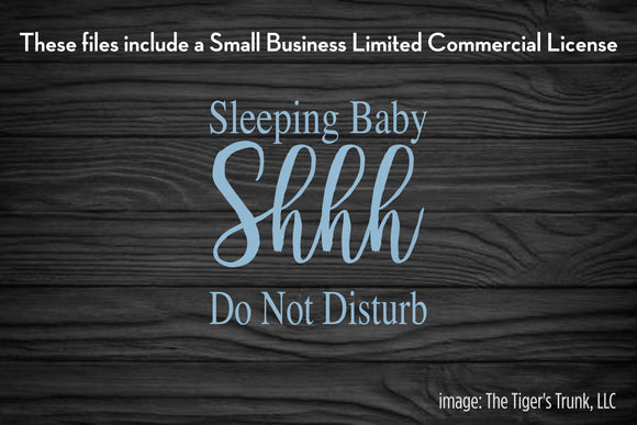 Sleeping Baby Shhh Do Not Disturb cutting file package (SVG, DXF, JPG, GSP, PDF, PNG)