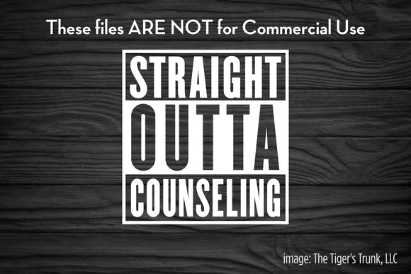 Straight Outta Counseling cutting file package (SVG, DXF, JPG, GSP, PDF, PNG)
