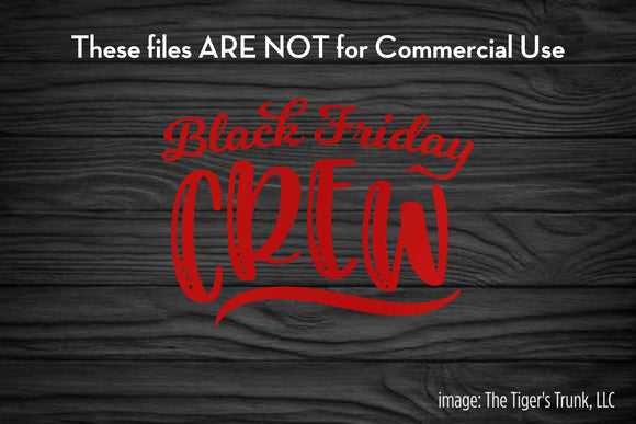 Black Friday Crew cutting file package (SVG, DXF, JPG, GSP, PDF, PNG)