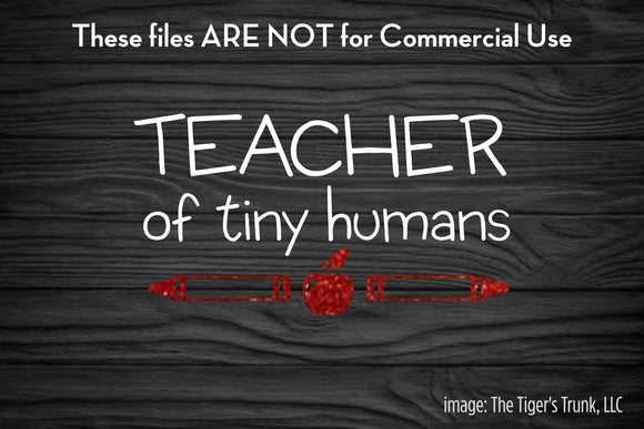 Teacher of Tiny Humans cutting file package (SVG, DXF, JPG, GSP, PDF, PNG)