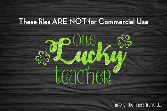 One Lucky Teacher St. Patrick's Day cutting file package (SVG, DXF, JPG, GSP, PDF, PNG)