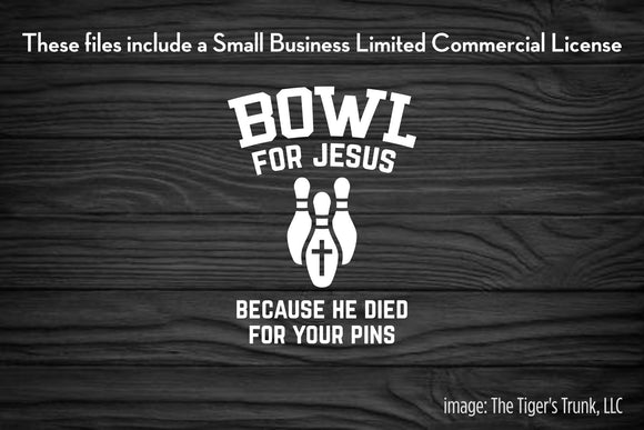 Bowl For Jesus Because He Died for Your Pins cutting file package (SVG, DXF, JPG, GSP, PDF, PNG)