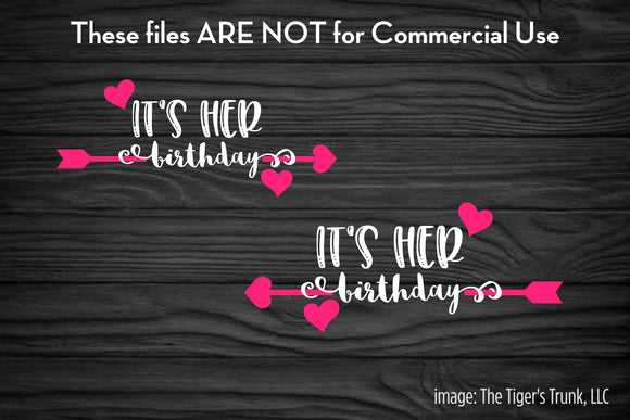 It's Her Birthday Twins cutting file package (SVG, DXF, JPG, GSP, PDF, PNG)