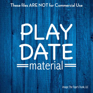 Play Date Material cutting file package (SVG, DXF, JPG, GSP, PDF, PNG)
