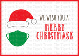 We Wish You a Merry Christmask Christmas printable card