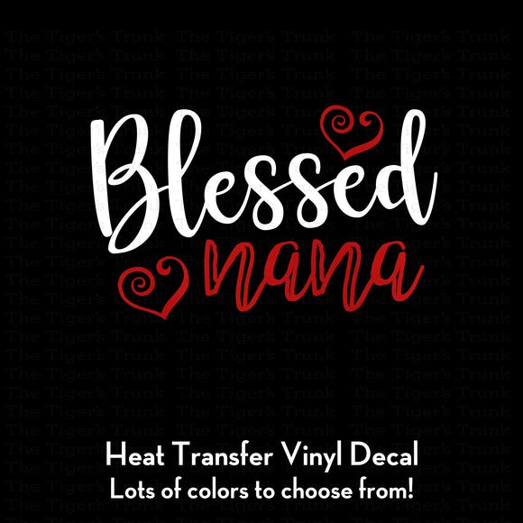 Blessed Nana Decal (DIY Heat Transfer Vinyl)