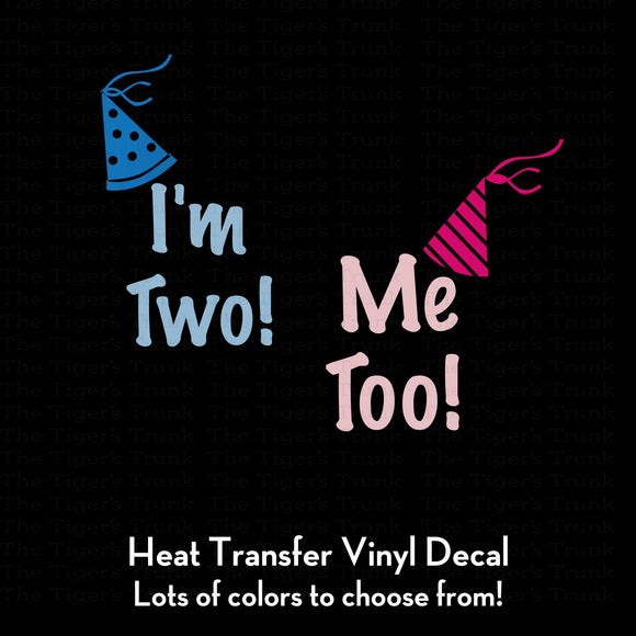 I'm Two! Me Too! Twin Birthday Decals (DIY Heat Transfer Vinyl)