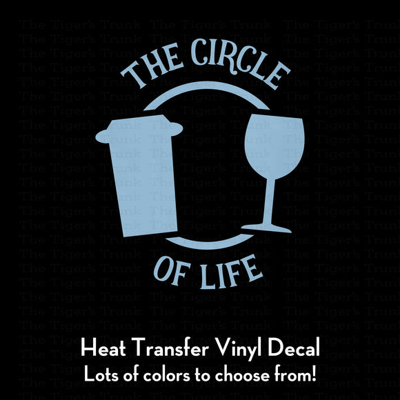The Circle of Life Decal (DIY Heat Transfer Vinyl)