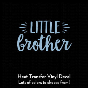 Little Brother Decal (DIY Heat Transfer Vinyl)