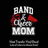 Band and Cheer Mom Decal (DIY Heat Transfer Vinyl)